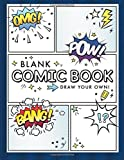 Blank Comic Book: Draw Your Own Comics
