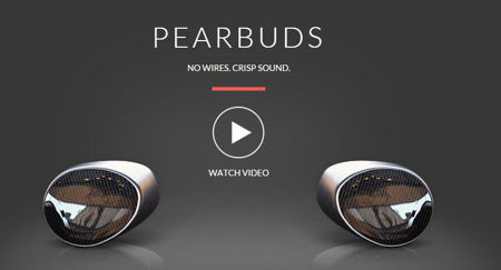 Pearbuds lets you listen to music wirelessly